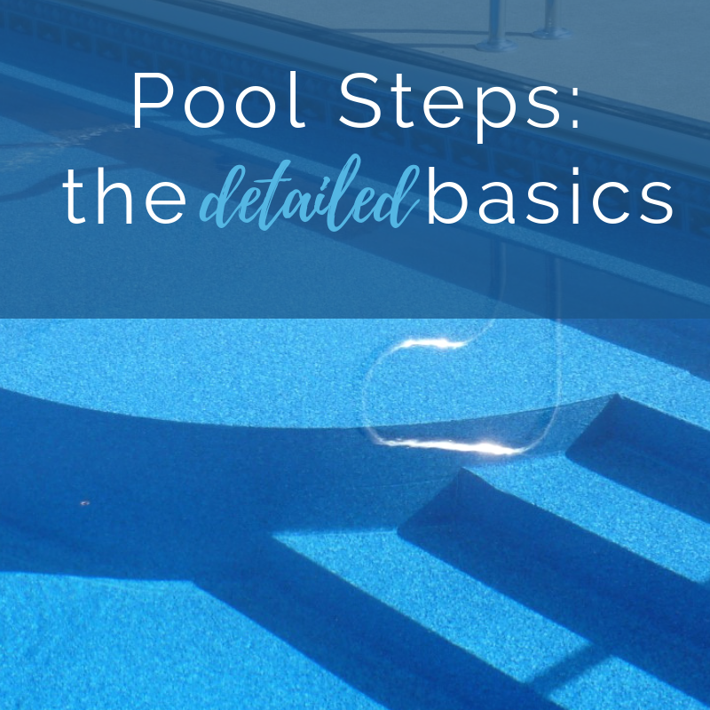 Pool Steps: The detailed basics