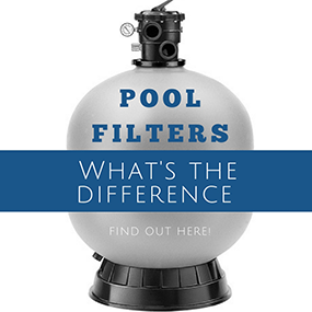 Pool Filters: What's the Difference