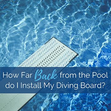 Diving Board Install Location